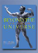 Beyond the Universe - The Bill Pearl Story